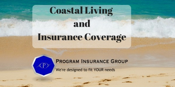 Coastal Living and Insurance Coverage